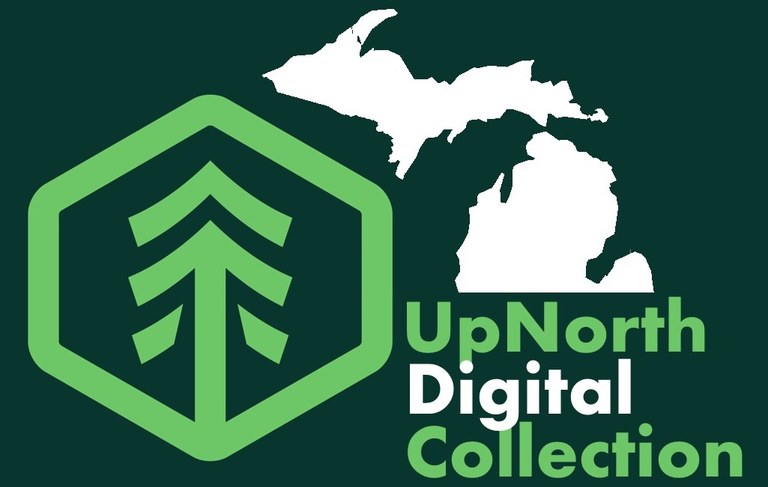 UpNorth Digital Collection Logo with State of Michigan and a Pine Tree in a circle